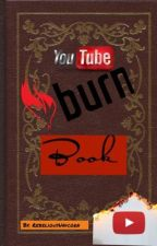 Youtube burn book by RebeliousUnicorn