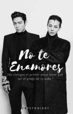 No Te Enamores [Original] by Cafetonightt