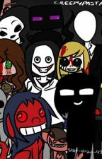 Tuyển tập truyện ngắn đủ thể loại về CreepyPasta. by Can-Sandy