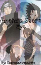 Konoha's Secret Eye by ilovenaruto4live