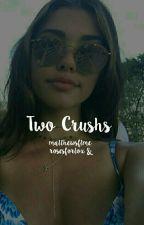 Two Crush ↬ Wes e Christian by matthewsftme