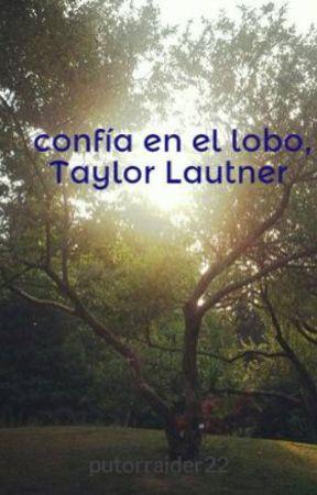 confía en el lobo, Taylor Lautner by putorraider22