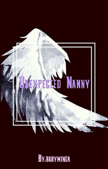 Unexpected Nanny