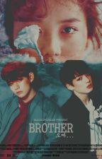 [3 KIM x BANGTAN BOYS] BROTHER // On Going by blackorchid28