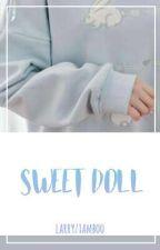 sweet doll; hunhan {hiatus} by larryziamboo