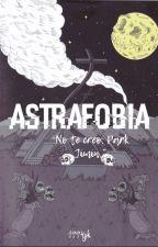 astrafobia [jikook o.s] by 1994jk