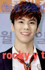 365 Días de violaciones (Rocky Y Tu) ASTRO by rocky264
