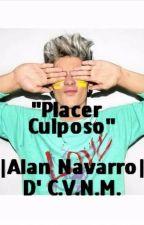 """""""Placer Culposo"""" (Alan Navarro) by JeimyCeron"""