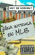 Una Intrusa En MLB by CyborgGirlXO