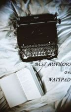Best Authors on WATTPAD by nightrain08