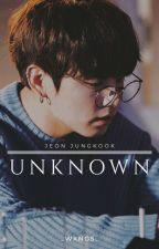 Unknown || Jeon JungKook || by _wxngs_