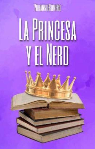 La Princesa y El Nerd