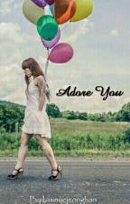 ADORE YOU by bininyejeonghan