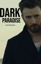 Dark Paradise| Chris Evans by -WatchMeBurn