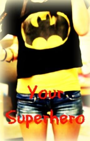 Your Superhero by CrazyMofossUnite