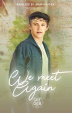 We Meet Again | Español by zaynland