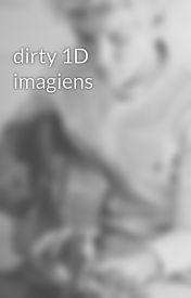 dirty 1D imagiens by Saydelovesniallxxx