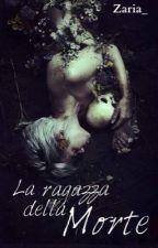 La ragazza della morte by Zaria_