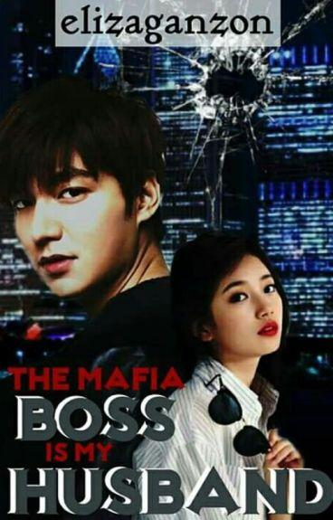 The Mafia Boss Is My Husband