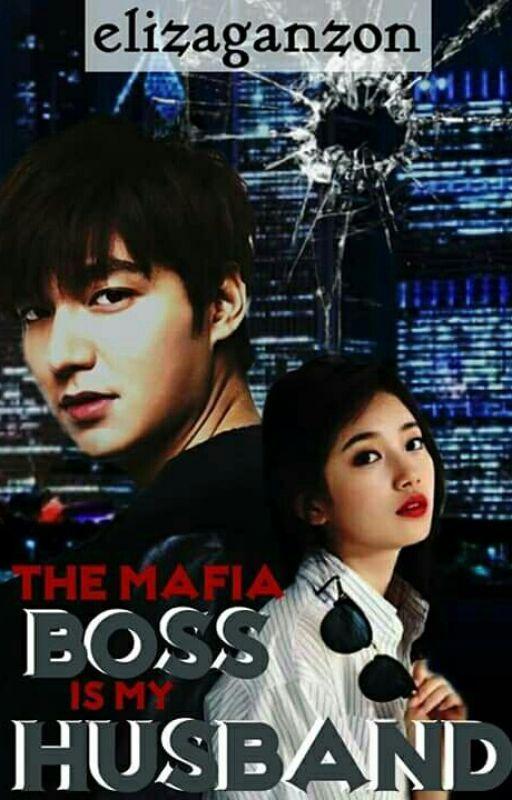 The Mafia Boss Is My Husband by elizaganzon