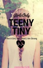 Teeny Tiny : GIRLS ONLY! by sweet1click
