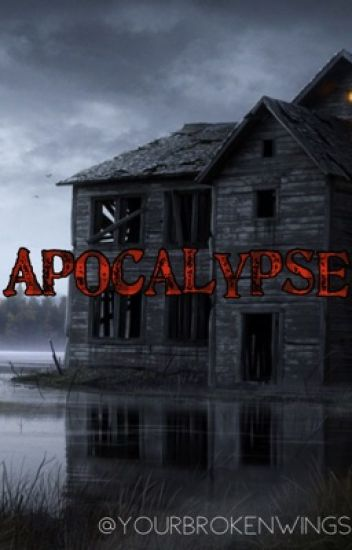 Apocalypse ↠ [narrative poem]