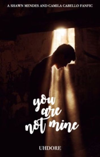 You Are Not Mine