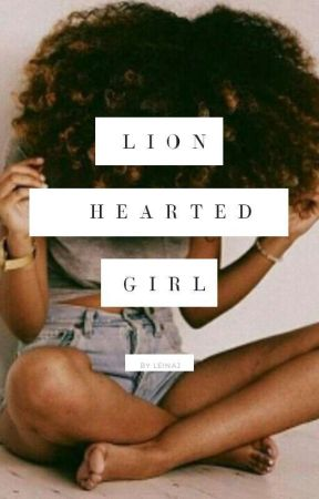 Lion Hearted Girl {Naruto Fanfiction} by animelover_789