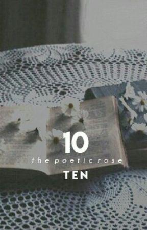 Ten by rolyatrose