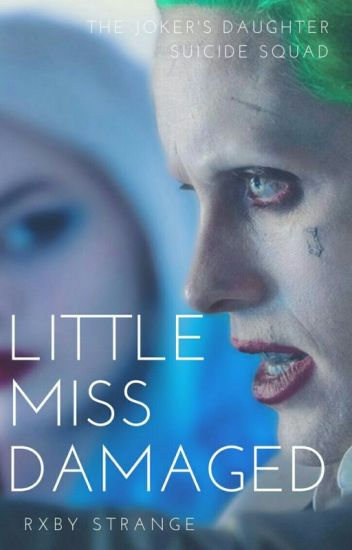 Little Miss Damaged #Wattys2016