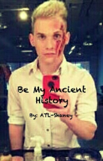 Be My Ancient History