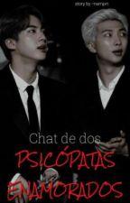ुुChats De Dos Psicopatas Enamoradosु N A M J I N by -NamJxn