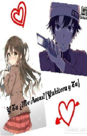 Y Tu ¿Me Amas?[Yukiteru Y Tu] by AzulOlivas