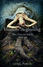 Healers Beginning (Stopped) by BookaMore