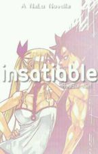 Insatiable ♡ NaLu by RedBurnGirl