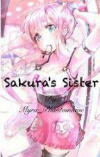 Sakura's Sister (Sasuke X Reader) by Myra_Phantomhive