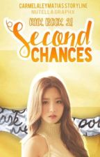 RNK Book2: Second Chances (On-Going) by carmelaleymatias