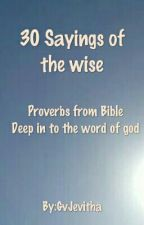 30 Sayings Of The Wise by GvJevitha
