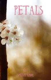 Petals  by phanicatthesmosh