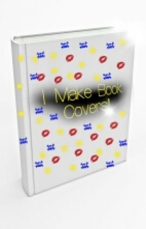 I Make Book Covers! by MzzzPorterrr