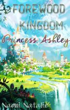 Forewood Kingdom: Princess Ashley by NaomiNatalie