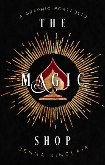 The Magic Shop (A Graphic Portfolio)