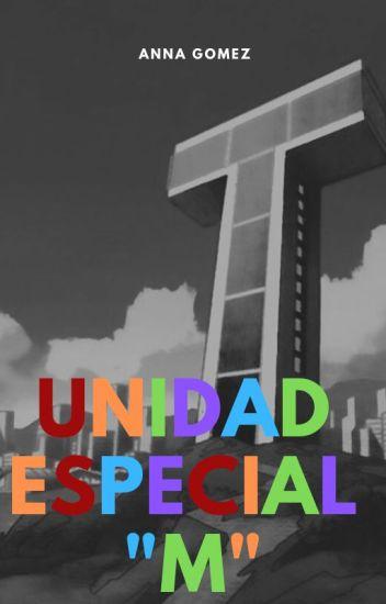"""Unidad Especial """"M"""""""