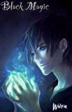Black Magic by The_Werewolf_Boy