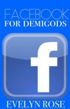 Facebook For Demigods by xpercabethx