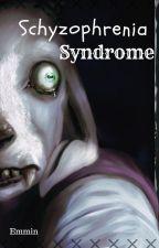 Schyzophrenia Syndrome [HORRORTALE Fanfiction] (FR) by EmminKopp
