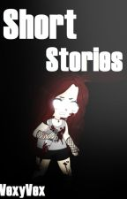 Short Stories by VexyVex