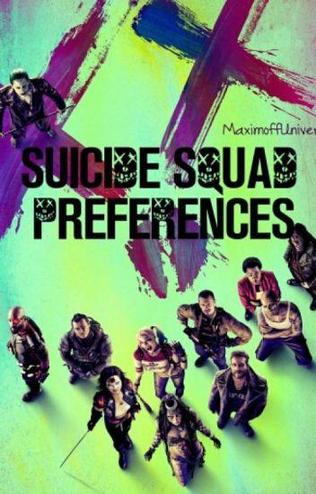 Suicide Squad Preferences