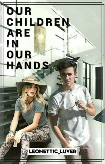 Leonetta: Our children are in our hands