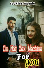 I'm Not Sex Machine For You ( RE-POST ) by pie_genji